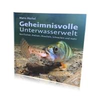 Geheimnisvolle Unterwasserwelt - Mario Merkel